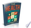 THE HEALTH COMPENDIUM