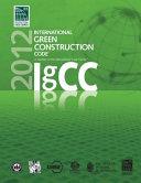 Two Thousand Twelve International Green Construction Code