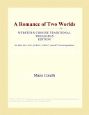 Download A Romance of Two Worlds (Webster's Chinese Traditional Thesaurus Edition) Epub