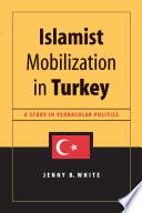 Read Online Islamist Mobilization in Turkey For Free