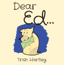 Dear Ed