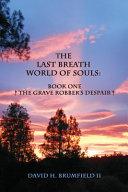The Last Breath World Of Souls