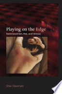 """""""Playing on the Edge: Sadomasochism, Risk, and Intimacy"""" by Staci Newmahr"""