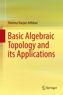 Basic Algebraic Topology and its Applications