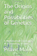 The Origins and Possibilities of Genetics [Pdf/ePub] eBook