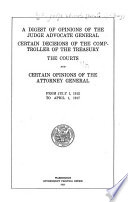A Digest Of Opinions Of The Judge Advocate General