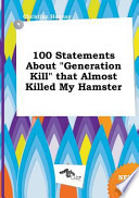 100 Statements about Generation Kill That Almost Killed My Hamster