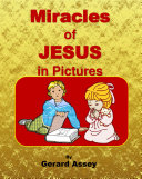 Miracles of JESUS in Pictures