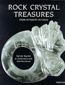 Rock Crystal Treasures