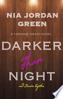 DARKER Than NIGHT and Drawn Together
