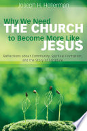 Why We Need the Church to Become More Like Jesus Book