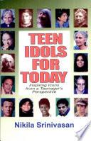 Teen Idols For Today