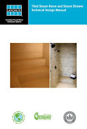 Tiled Steam Room and Steam Shower Technical Design Manual