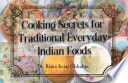 Cooking Secrets for Traditional Everyday Indian Foods