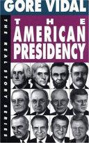 The American presidency Read Online