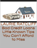 Bad Credit Loans  Little Known Tips You Can t Afford to Miss