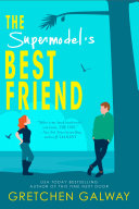 The Supermodel's Best Friend (Romantic Comedy, Billionaire Romance)
