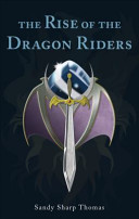 The Rise of the Dragon Riders
