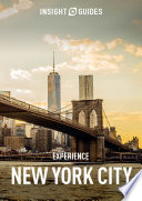 Insight Guides Experience New York City Travel Guide Ebook