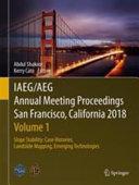IAEG/AEG Annual Meeting Proceedings, San Francisco, California, 2018 - Volume 1