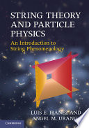 String Theory and Particle Physics Book
