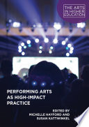 Performing Arts as High-Impact Practice