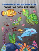 Underwater Marine Life Coloring Book for Kids