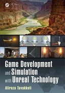 Game Development and Simulation with Unreal Technology Book