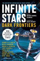 INFINITE STARS  DARK FRONTIERS