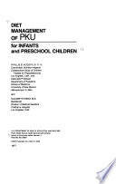 Diet Management of PKU for Infants and Preschool Children by Phyllis B. Acosta,Elizabeth Wenz PDF