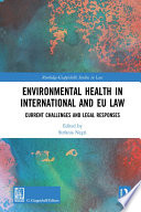 Environmental Health in International and EU Law