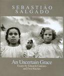 Sebasti  o Salgado  An Uncertain Grace  Signed Edition  Book