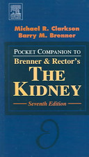 Pocket Companion to Brenner   Rector s The Kidney  Seventh Edition