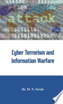 Cyber Terrorism and Information Warfare Book