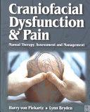 Craniofacial Dysfunction and Pain
