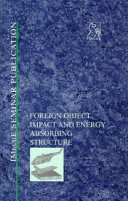 Foreign Object Impact and Energy Absorbing Structure