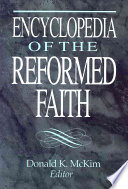Encyclopedia of the Reformed Faith Book