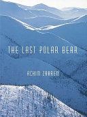 The Last Polar Bear Pdf/ePub eBook