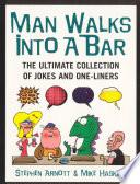 Man Walks Into A Bar Book