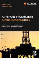 Offshore Operation Facilities