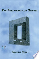 The Psychology of Driving