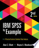 IBM SPSS by Example  : A Practical Guide to Statistical Data Analysis