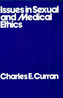 Issues In Sexual And Medical Ethics