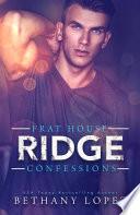 Frat House Confessions  Ridge