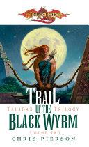 Trail of the Black Wyrm Pdf/ePub eBook