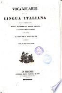 Vocabolario della lingua italiana gia compilato dagli Accademici della Crusca ed ora nuovamente corretto ed accresciuto da Giuseppe Manuzzi