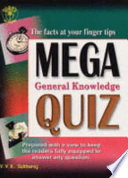 Mega General Knowledge Quiz
