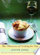"""""""The Pleasures of Cooking for One: A Cookbook"""" by Judith Jones"""