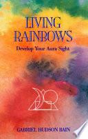 Living Rainbows