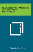 Principles and Methods of Sheet Metal Fabrication